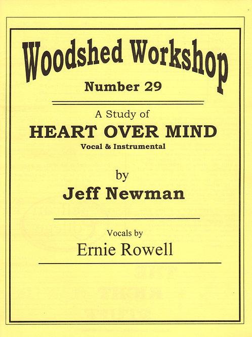 Woodshed Workshop #29: Heart Over Mind