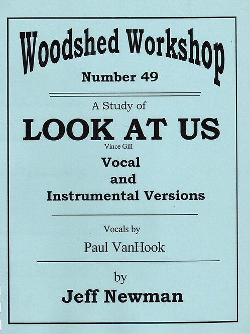 Woodshed Workshop #49: Look At Us