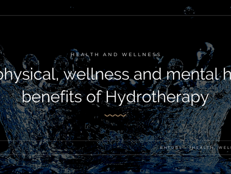 The benefits of Hydrotherapy