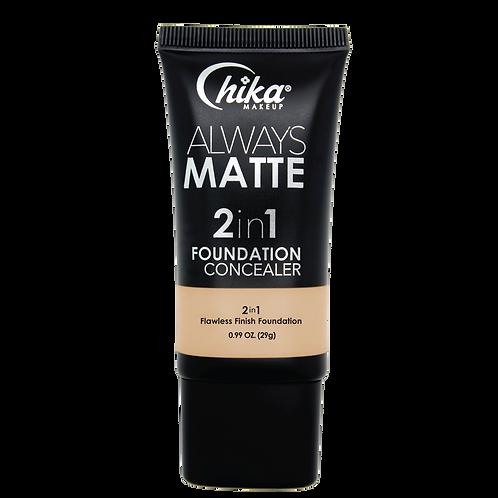 CHIKA ALWAYS MATTE 2 IN1 FOUNDATION BEIGE #05