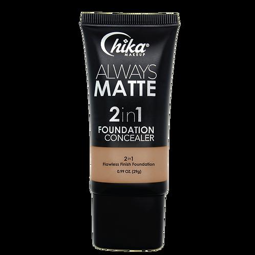 CHIKA ALWAYS MATTE 2 IN1 FOUNDATION TAN #11
