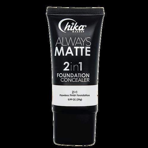 CHIKA ALWAYS MATTE 2 IN1 FOUNDATION WHITE #01