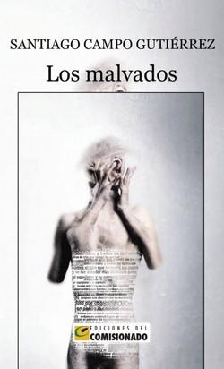 LOS MALVADOS. SANTIAGO CAMPOS