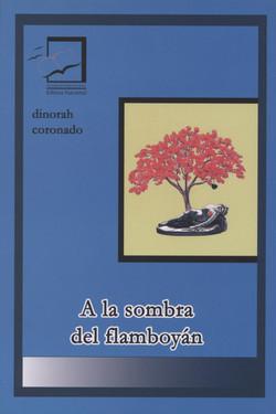 A la sombra del Flamboyan. Dinorah Coronado. GANADOR 2006