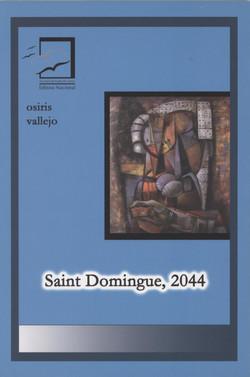 Saint Domingue. 2044 Osiris Vallejo. GANADOR 2005