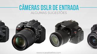Quero comprar uma câmera profissional: E agora?