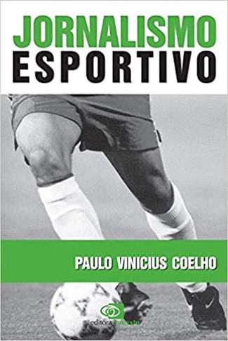 Jornalismo Esportivo: Compromisso passional.