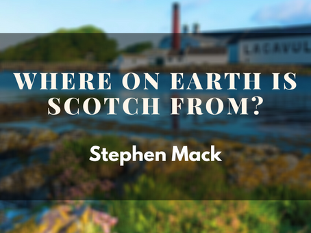 Where On Earth Is Scotch From?