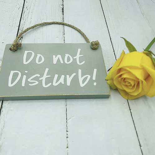 Hand Crafted Do Not Disturb Sign