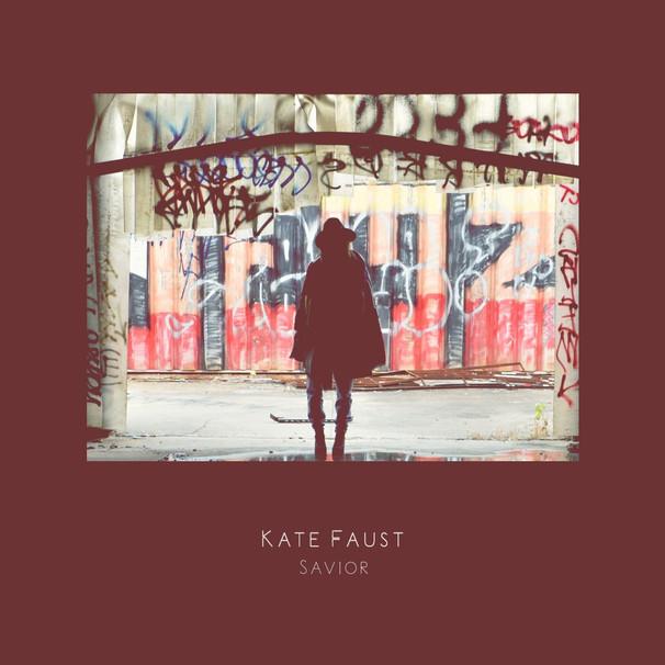 Kate Faust - Savior EP