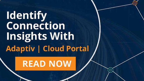 Identify Connection Insights with Adaptiv |Cloud Portal