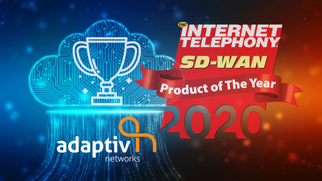 Adaptiv Networks Awarded a 2020 INTERNET TELEPHONY SD-WAN Product of the Year Award