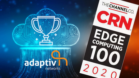 CRN names Adaptiv Networks among Hottest Edge Software Companies in 2020