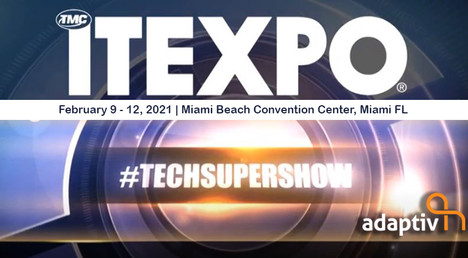 Adaptiv Networks Signs on as Platinum Sponsor for ITEXPO and SD-WAN Expo 2021, the #TECHSUPERSHOW
