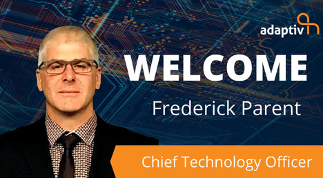 Adaptiv Networks Names Frederick Parent as CTO