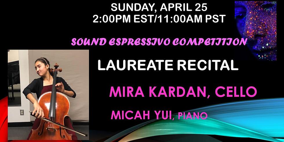 Mira Kardan - Sound Espressivo Laureates' Recital At 2:00pm EST (11:00am PST)