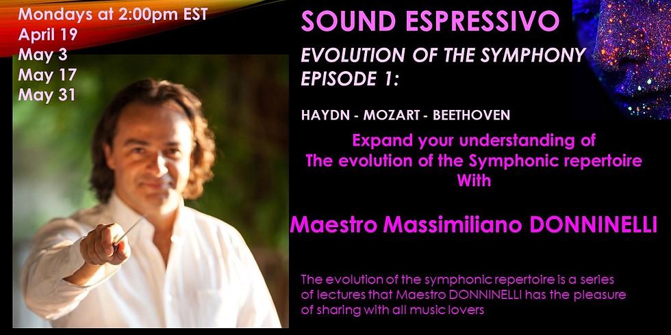 Evolution of the Symphony, Episode 1: Haydn - Mozart - Beethoven