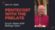 Copy of Pentecost with the prelate.png