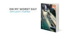 On My Worst Day | John Lynch