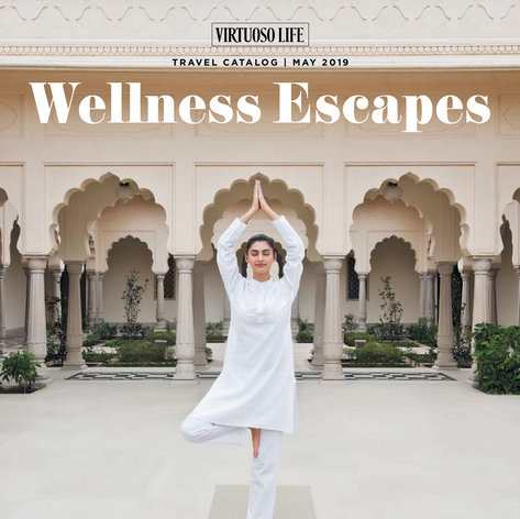 Wellness Escapes: 2019 May