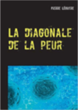 diagonaledelapeurcouv.jpg