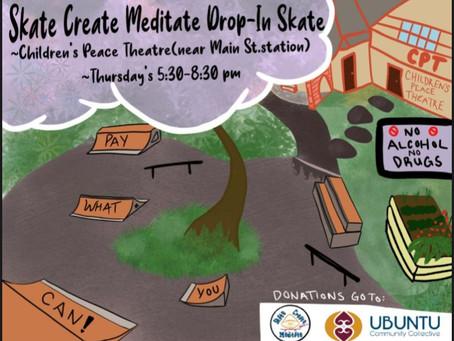 Skate Create Meditate Drop-In Thursdays