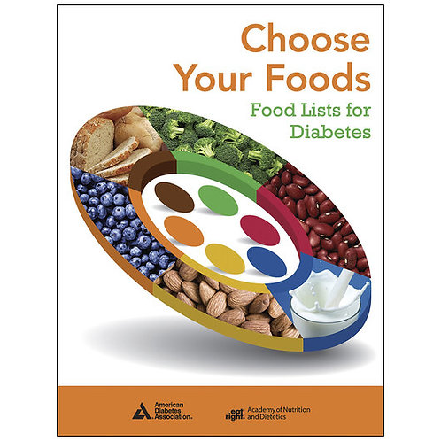 Choose Your Foods: Food Lists for Diabetes Booklet