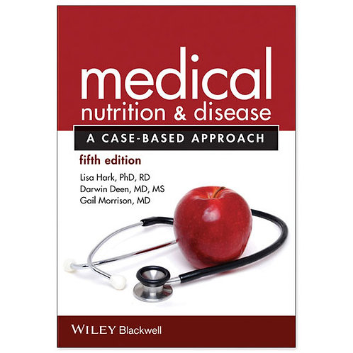 Medical Nutrition & Disease: A Case-Based Approach