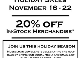 Get 20% Off Musselman Jewelers In Store Items From November 16 - 22