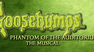 Goosebumps: The Musical