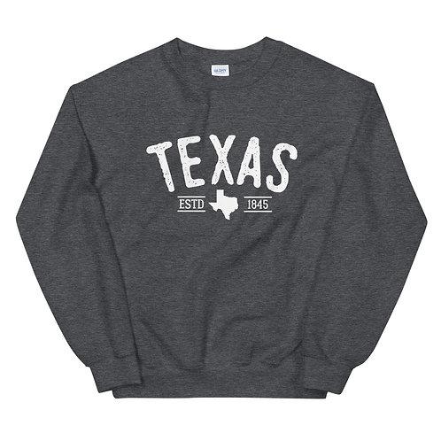 TEXAS 1845 | Unisex Classic Fit Sweatshirt