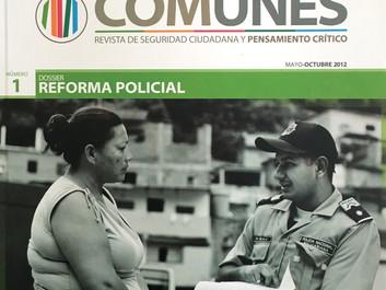 """""""Es la política, estúpido!"""" El gobierno federal frente a la reforma policial en la Argentina"""