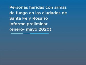Personas heridas con armas de fuego en las ciudades de Santa Fe y Rosario, Informe preliminar (enero