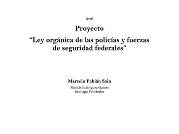"""Proyecto de """"Ley orgánica de las policías y fuerzas de seguridad federales"""""""