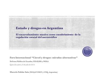 Estado y drogas en Argentina. El encarcelamiento masivo como encubrimiento de la regulación estatal