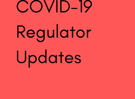 COVID-19 Updates from Regulators
