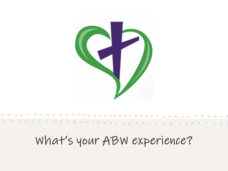 Experiencing ABW   – by Kylah Lohnes