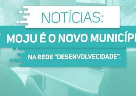 """Moju é o novo município da rede """"Desenvolve Cidade"""""""
