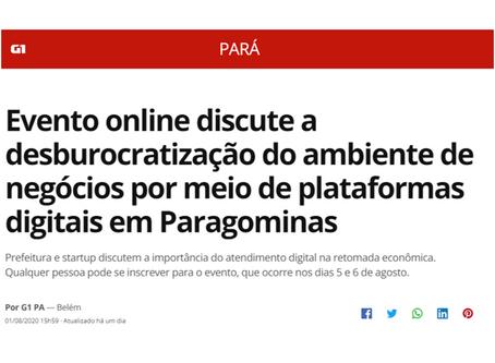 Leia matéria do G1 sobre o GovSummit Desenvolve Cidade 2020 - Paragominas - PA