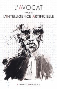 Avocat et intelligence artificielle, vers la naissance de l'avocat-oïd