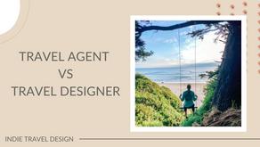 Travel Agent vs. Travel Designer