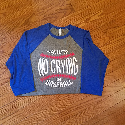 no crying in baseball  (baseball tee)