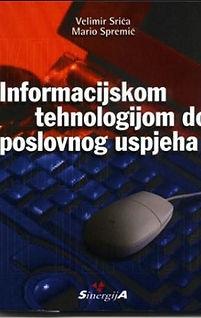 Velimir Srića Informacijskom tehnologijom do uspjeha
