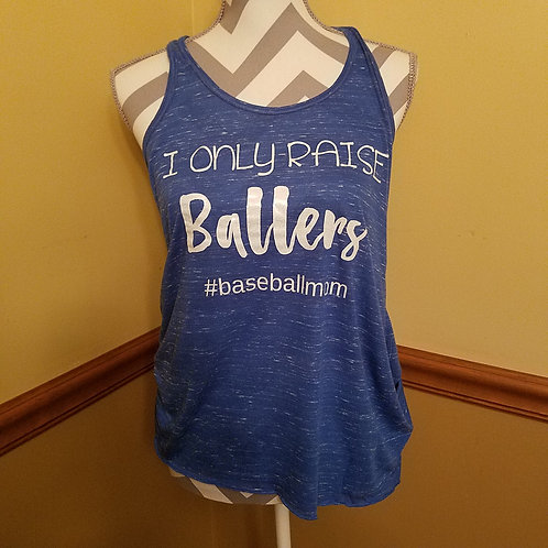 I only raise ballers flowy tank