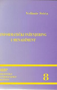 Velimir Srića Informatički inženjering i menadžment