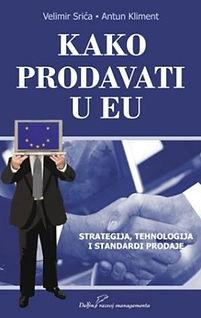 Velimir Srića Kako prodavati u EU