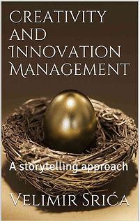 Velimir Srića Creativity and Innovation Management