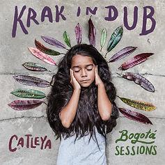 Artwork Krak In Dub - Catleya (Bogotá S