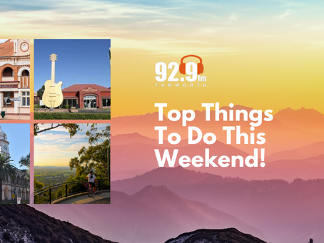 Top Things To Do This Weekend