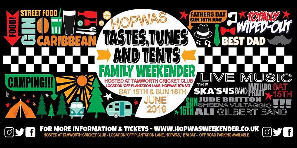 Hopwas Tastes, Tunes & Tents Family Weekender